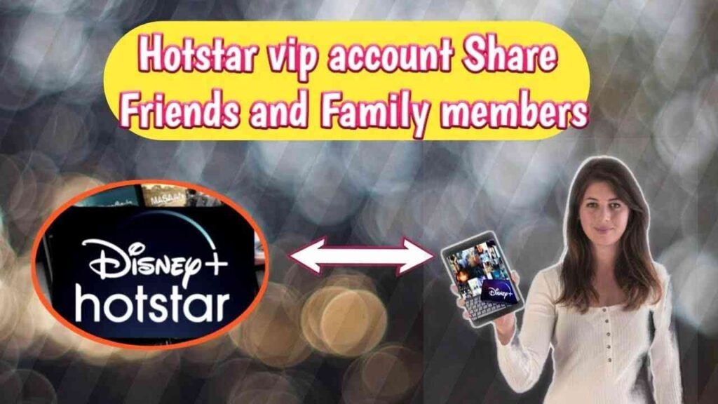 Hotstar vip account how many devices can use