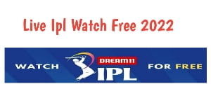 How to watch live Ipl on mobile free